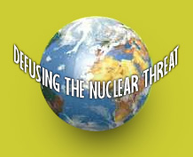 DEFUSING THE NUCLEAR THREAT You are the key to defusing the nuclear threat.